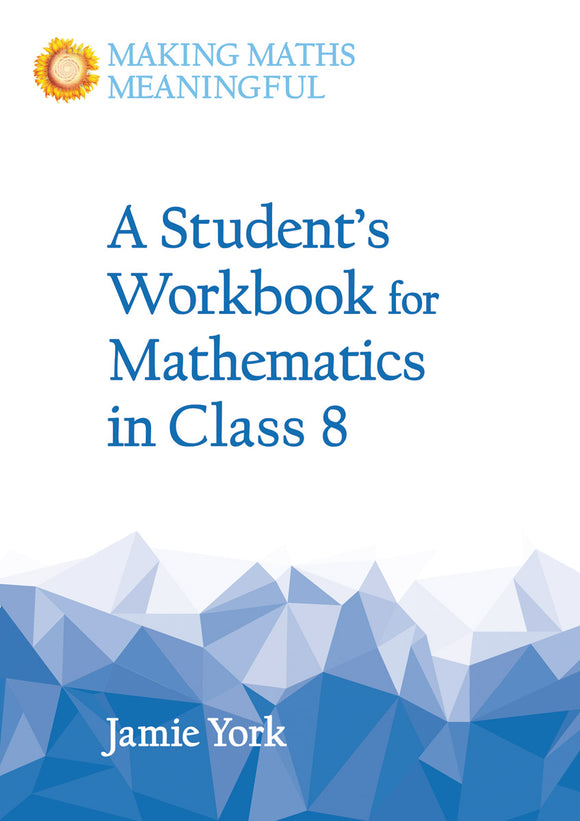 A Student's Workbook for Mathematics in Class 8