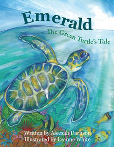 Emerald The Green Turtle's Tale