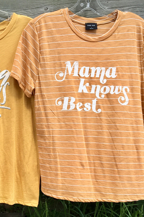 BK Brand Mama Knows Best T-Shirt (Stripes)