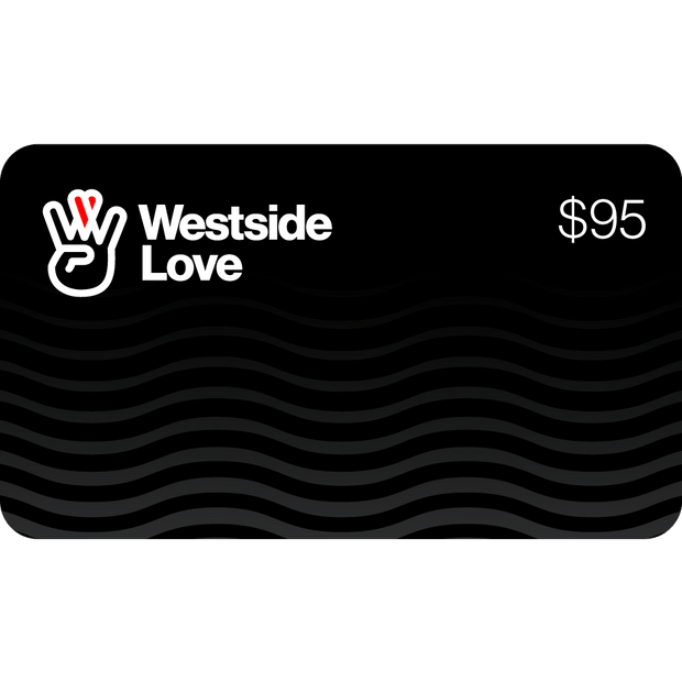 Westside Love Gift Card