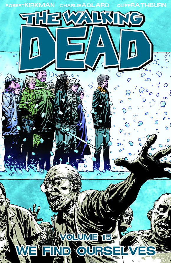 WALKING DEAD TP VOL 15 WE FIND OURSELVES (MR)