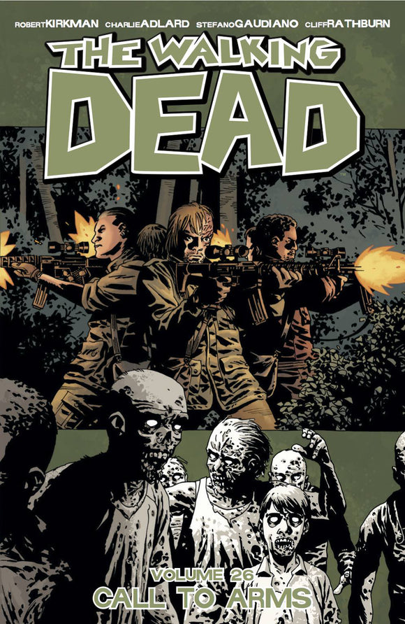 WALKING DEAD TP VOL 26 CALL TO ARMS (MR)