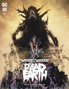 WONDER WOMAN DEAD EARTH #1 (OF 4) (MR)