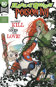 HARLEY QUINN & POISON IVY #6 (OF 6)