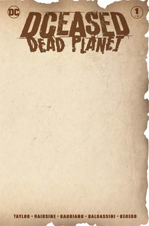 DCEASED DEAD PLANET #1 (OF 6) CVR D BLANK VAR