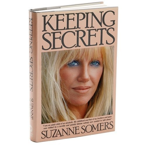 Books - Keeping Secrets – An Autobiography By Suzanne Somers
