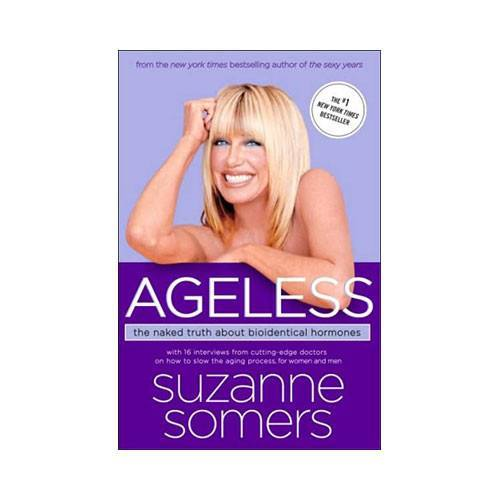 Books - Suzanne Somers' Ageless – The Naked Truth About Bioidentical Hormones
