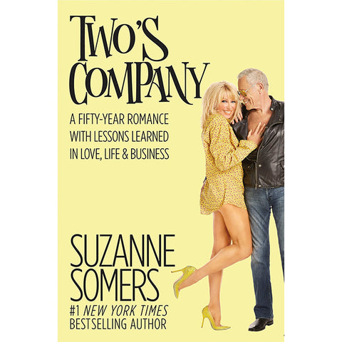 Two's Company: A Fifty-Year Romance with Lessons Learned in Love, Life & Business - Hardcover Book