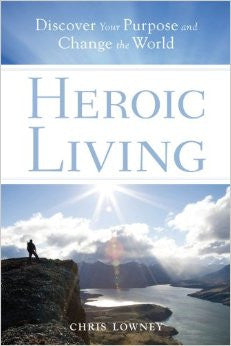 Heroic Living - Used Book