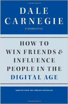 How to Win Friends and Influence People in the Digital Age - Book