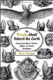 The Freaks Shall Inherit the Earth - Used Book