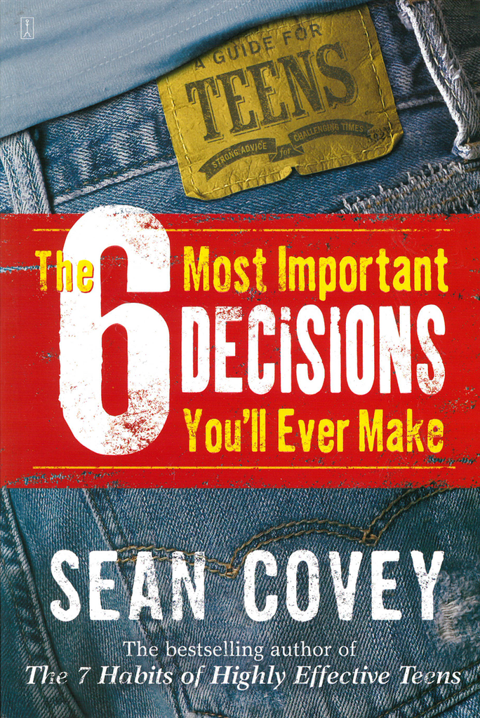 The 6 Most Important Decisions You'll Ever Make - Book