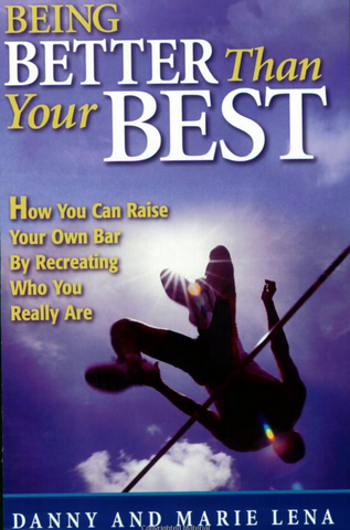 Being Better Than Your Best - Book