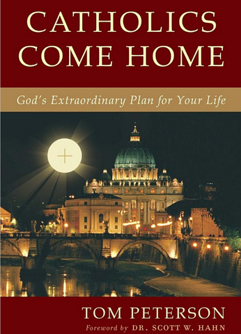 Catholics Come Home - Book