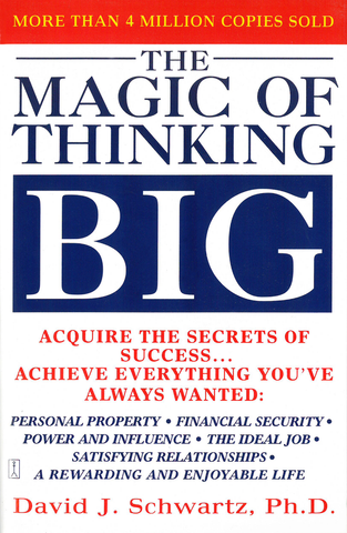 The Magic of Thinking Big - Book
