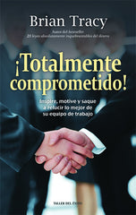 ¡Totalmente comprometido! - Ebook