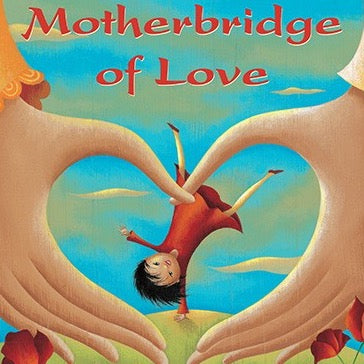 Barefoot Books - Motherbridge of Love