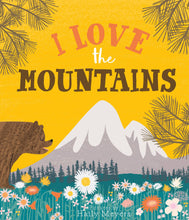Load image into Gallery viewer, Lucy Darling - I Love the Mountains Book
