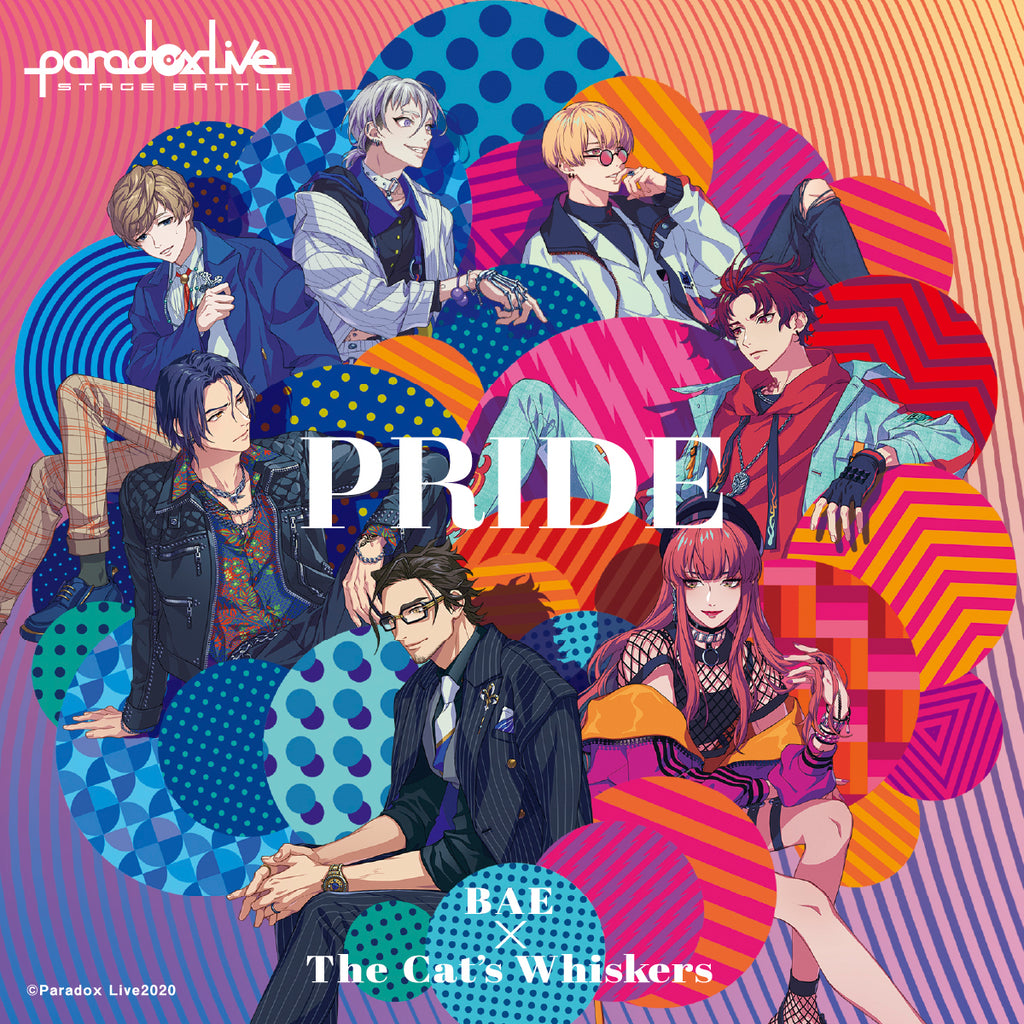 "Paradox Live Stage Battle ""PRIDE"" BAE×The Cat's Whiskers【ジークレストア限定特典付き】"