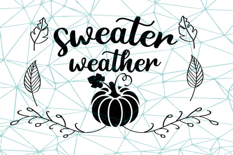 Sweater weather SVG EPS PNG DXF PDF