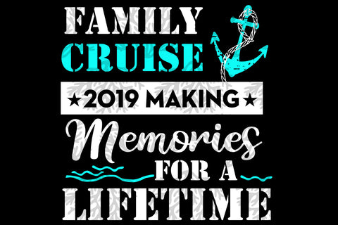 Family cruise 2019 SVG EPS PNG DXF PDF
