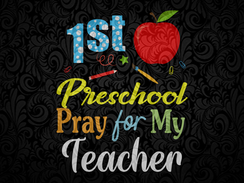 1st preschool pray for my teacher SVG EPS PNG DXF PDF