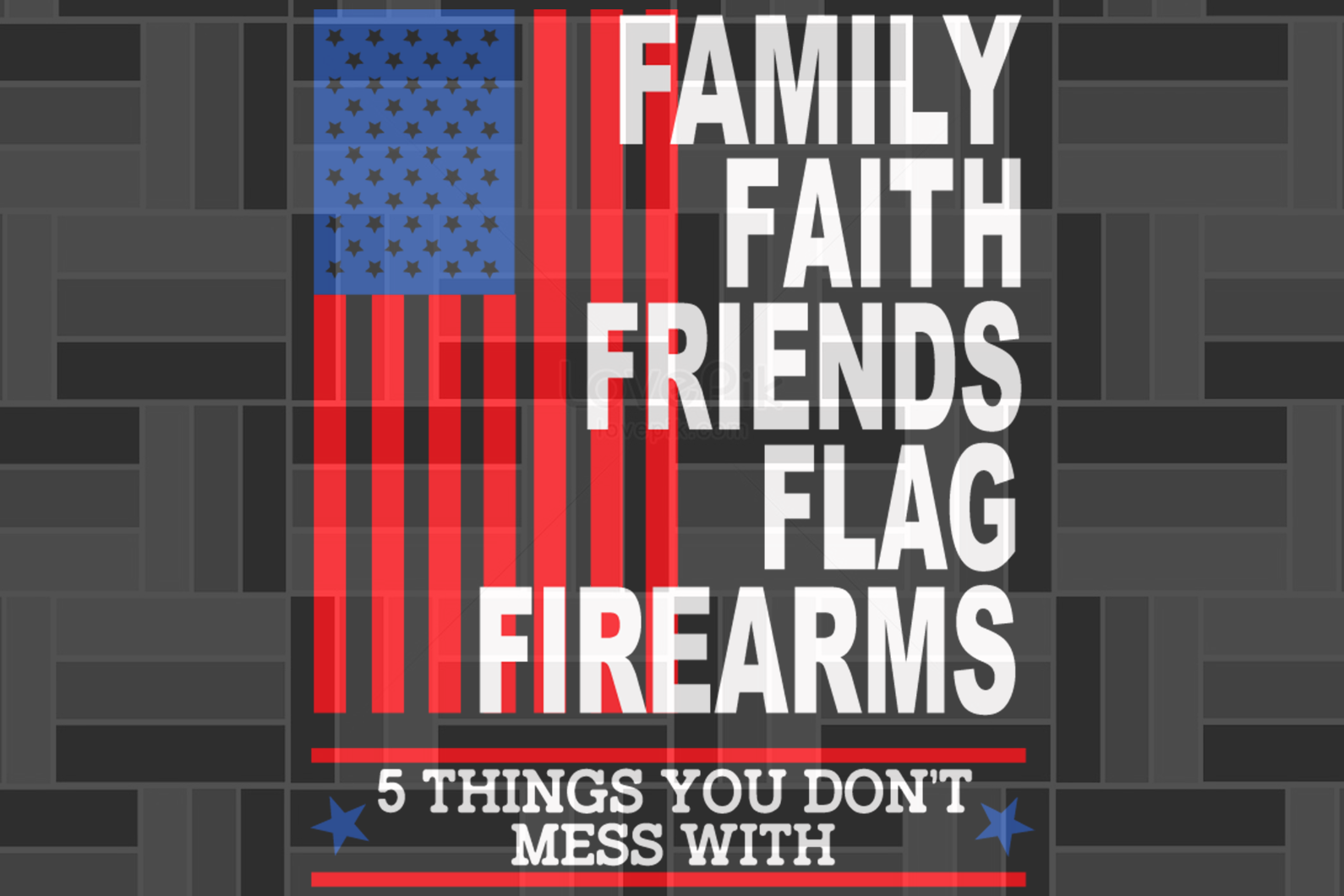 Family faith friends flag firearms SVG EPS PNG DXF PDF