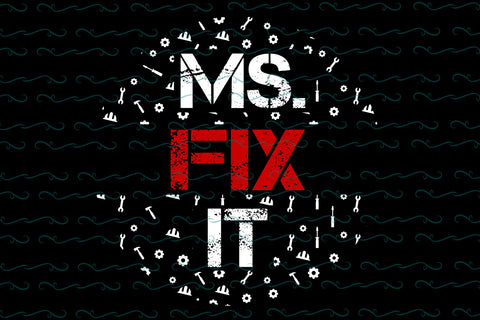 Ms fix it SVG EPS PNG DXF PDF