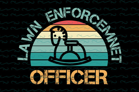 Lawn enforcement officer  SVG EPS PNG DXF PDF