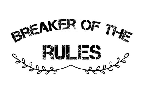 Breaker of the rules SVG EPS PNG DXF PDF