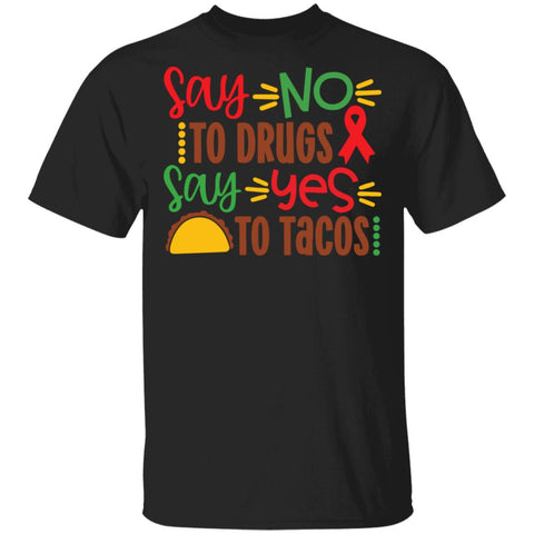 Say yes to tacos Tshirt