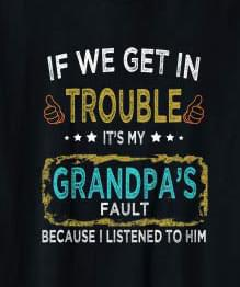 Kids Funny Kids, If We Get In Trouble It's My Grandpa's Fault SVG, DXF, EPS, PNG Instant Download