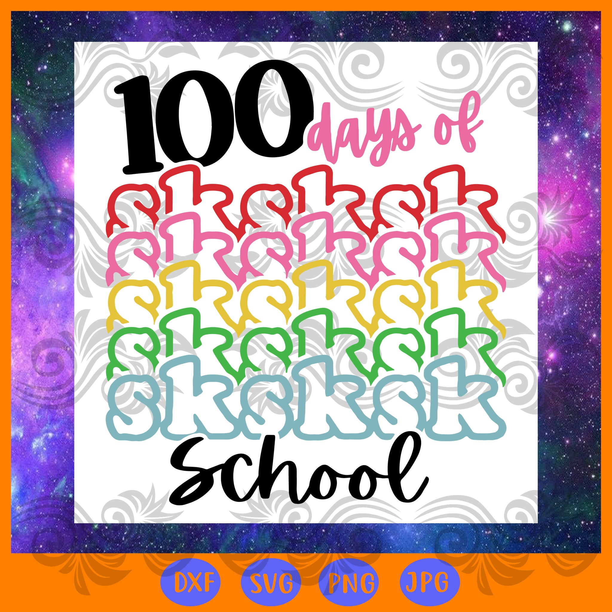 100 days of sksksk school, JPG, PNG, DXF, SVG