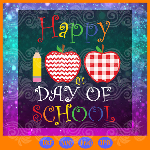 Happy 100th day of school, JPG, PNG, DXF, SVG
