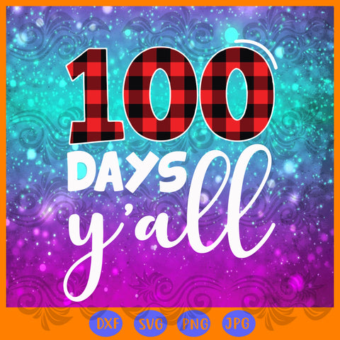 100 days y'all, red plaid, JPG, PNG, DXF, SVG