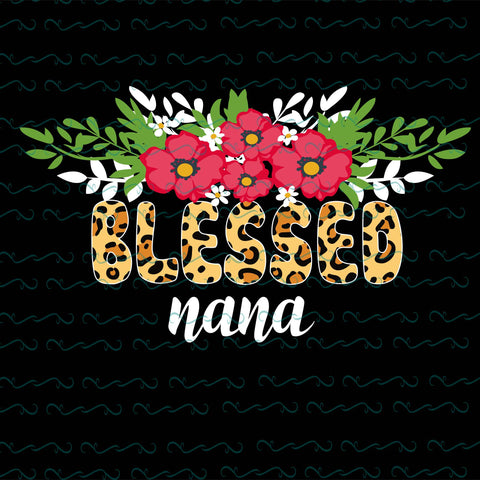 Blessed nana, PNG, DXF, EPS, PDF, SVG