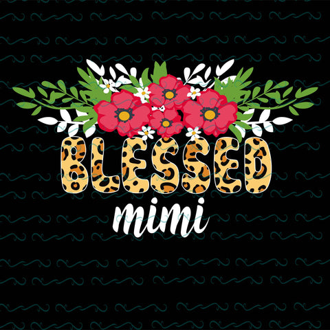 Blessed mimi, PNG, DXF, EPS, PDF, SVG