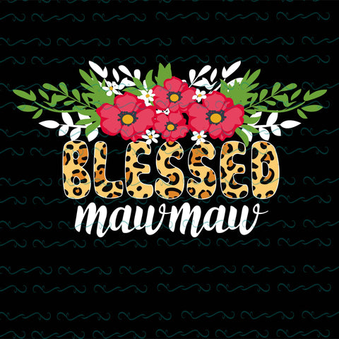 Blessed mawmaw, PNG, DXF, EPS, PDF, SVG
