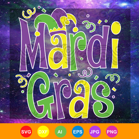 Mardi Gras, fun gras party,  Mardis gras SVG, DXF, EPS, PNG Instant Download