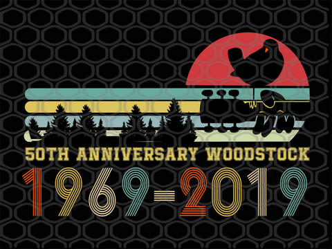 50th anniversary woodstock, peace and music, 1969-2019 SVG EPS PNG DXF PDF