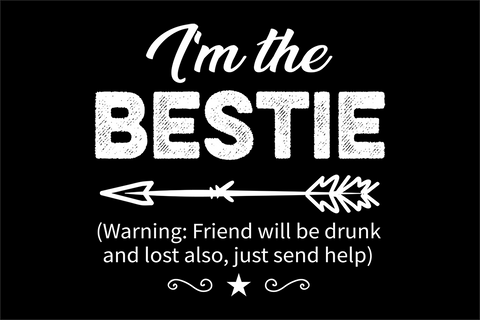 I am the bestie SVG EPS PNG DXF PDF