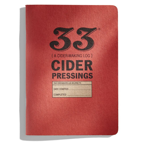 33 Cider Pressings: A Cider-Making Log