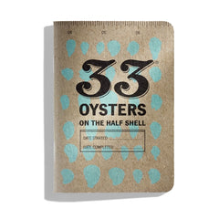 33 Oysters on the Half Shell, an oyster tasting journal