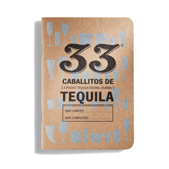 33 Caballitos de Tequila Journal