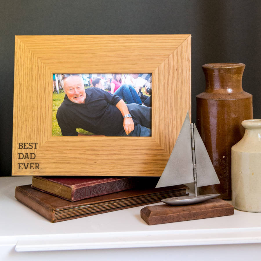 father s day gifts uk best dad ever oak wooden photo frame
