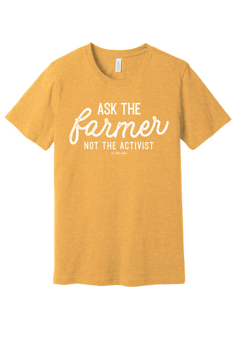 Ask The Farmer Graphic Tee - Unisex