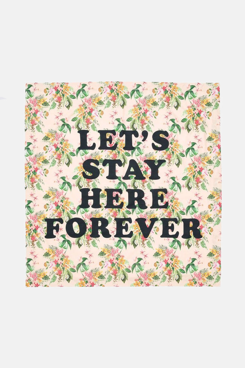 Let's Stay Here Forever Beach Sheet - Paradiso Tropical Print