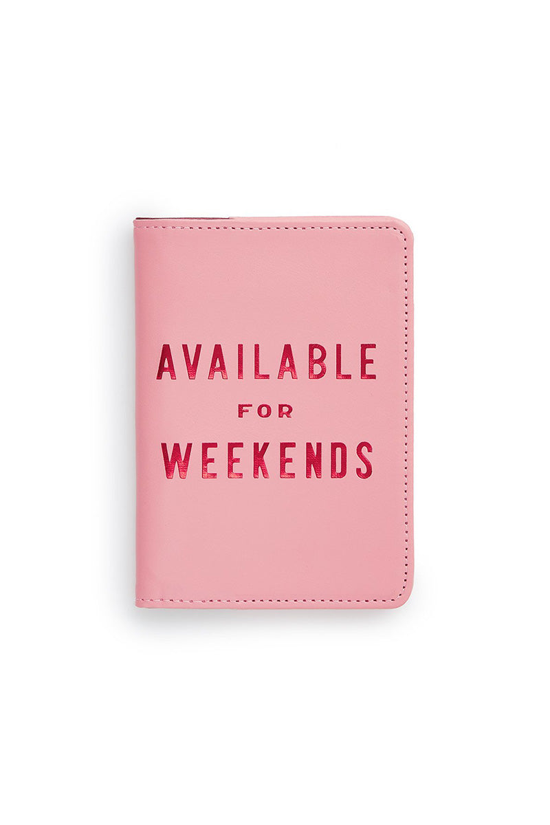 Available For Weekends Passport Holder - Pink