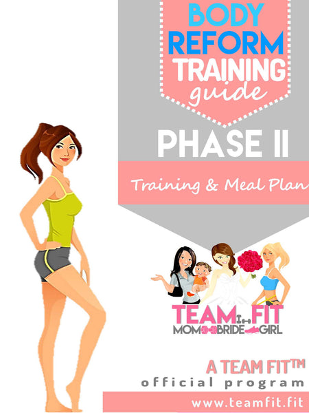 Team Fit  Phase II Fitness and Nutrition Plan
