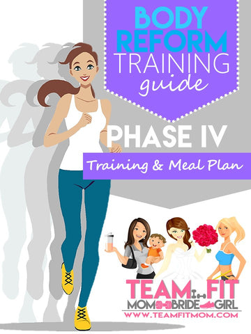 Team Fit 12-Week Phase IV Fitness and Nutrition Plan